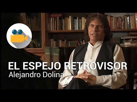 """Felipe Pigna - El espejo retrovisor - Cap: """"Alejandro Dolina"""""""