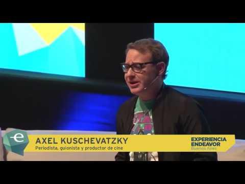 Axel Kuschevatzky - Periodista, guionista y productor | Experiencia Endeavor Buenos Aires 2017