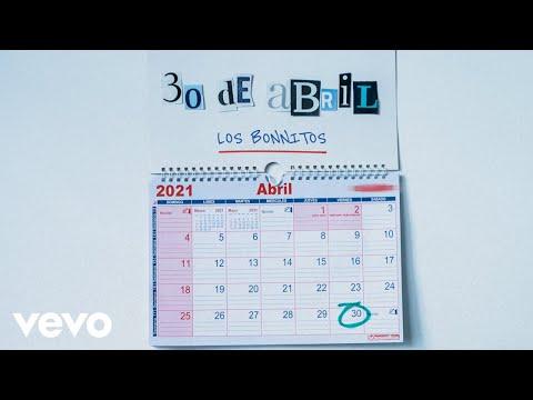 Los Bonnitos - 30 de Abril (Official Lyric Video)