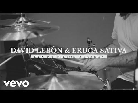 David Lebón - Dos Edificios Dorados (Official Video) ft. Eruca Sativa