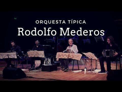 """""""Mi Buenos Aires querido"""" - RODOLFO MEDEROS OT en el Torquato Tasso (2017)"""