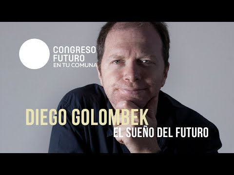 Congreso Futuro 2019 - Diego Golombek