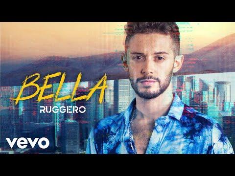 RUGGERO - Bella (Official Video)