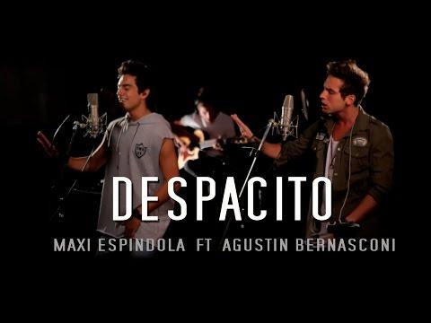 Maxi Espindola - Despacito ft. Agustín Bernasconi (Live Session)