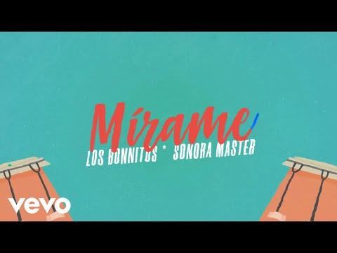 Los Bonnitos, La Sonora Master - Mírame (Official Lyric Video)