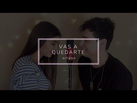 Vas A Quedarte - Aitana (Cover) - Fede Gómez, Amorina