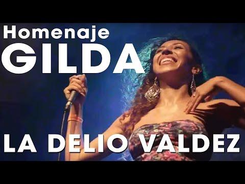 """LA DELIO VALDEZ - """"Homenaje a GILDA"""" (en vivo Niceto)"""