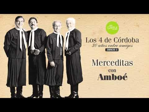 Los 4 de Córdoba, Amboé - Merceditas