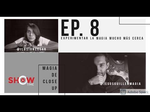 Magia de CERCA (CLOSE UP) con CARTAS junto a Jesús Guillén. EP.8 SHOW TIME