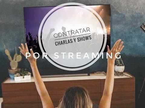 Contratar charlas y shows por streaming - Novedoso Servicio