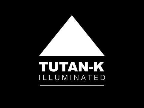 TUTAN-K ILLUMINATED -2018 -