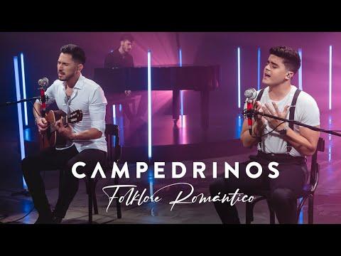 Folklore Romántico - Campedrinos (Nada tengo de ti, Canción del adiós, Dueña, Zamba para olvidarte)