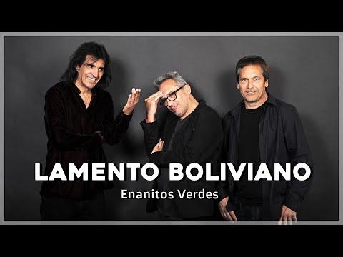 👈 Lamento Boliviano con LETRA - Enanitos Verdes