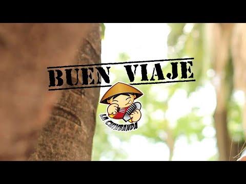 Buen Viaje - La Chinbanda (video oficial)