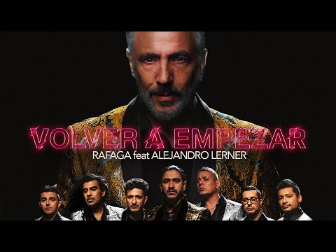 Ráfaga ft. Alejandro Lerner - Volver a empezar