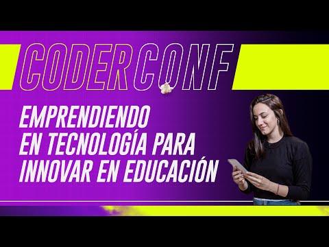 Emprendiendo en Tecnología para Innovar en Educación | #CoderCONF 2020: Verónica Silva (Apprendo)