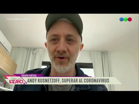 """Andy Kusnetzoff se anima al """"diván virtual"""" - Cortá Por Lozano 2020"""