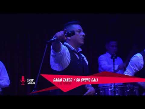 Darío Zanco y su Grupo Cali en Jarana 13/02/19