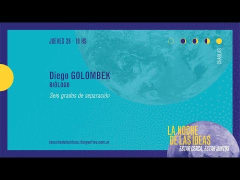 Diego Golombek - Seis grados de separación - La Noche de las Ideas 2021