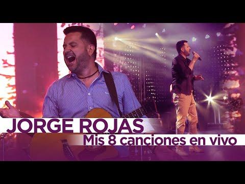 Jorge Rojas - Mis 8 canciones en VIVO